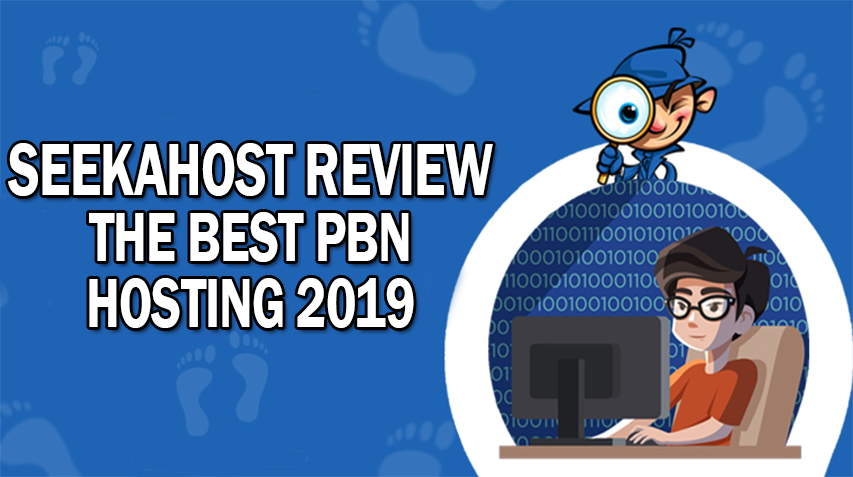 Seekahost Review: The Best PBN Hosting 2019